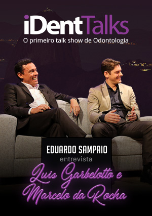 iDent Talks com Luis Garbelotto e Marcelo da Rocha