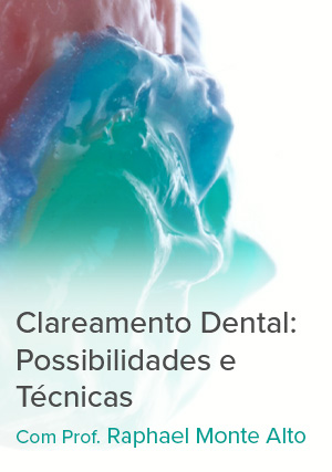 Clareamento Dental: Possibilidades e <em>Técnicas</em>