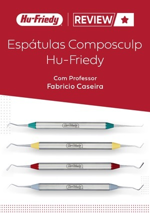 Review: Espátulas Composculp Hu-Friedy