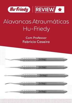 Review: Alavancas Atraumáticas Hu-Friedy