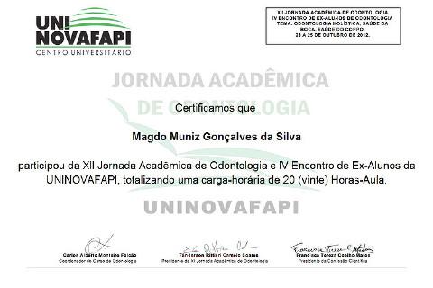 XII Jornada Acadêmica de Odontologia e IV Encontro de Ex-Alunos da UNINOVAFAPI